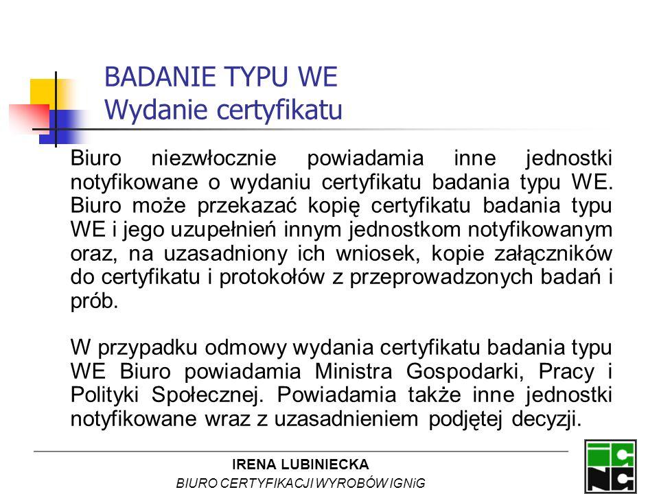 BADANIE TYPU WE Wydanie certyfikatu