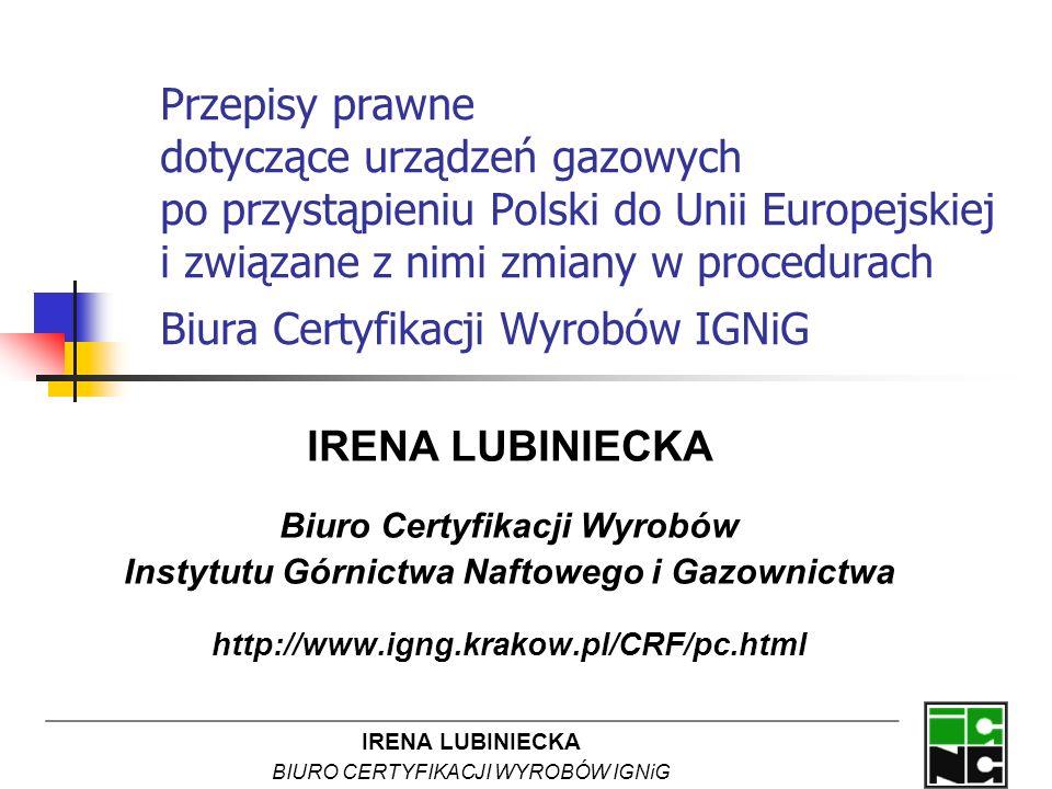 Biuro Certyfikacji Wyrobów Instytutu Górnictwa Naftowego i Gazownictwa