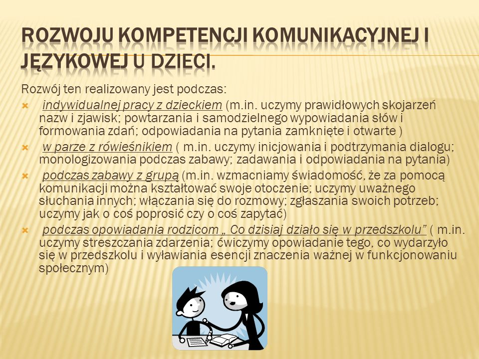 Rozwoju Kompetencji Komunikacyjnej i Językowej u dzieci.