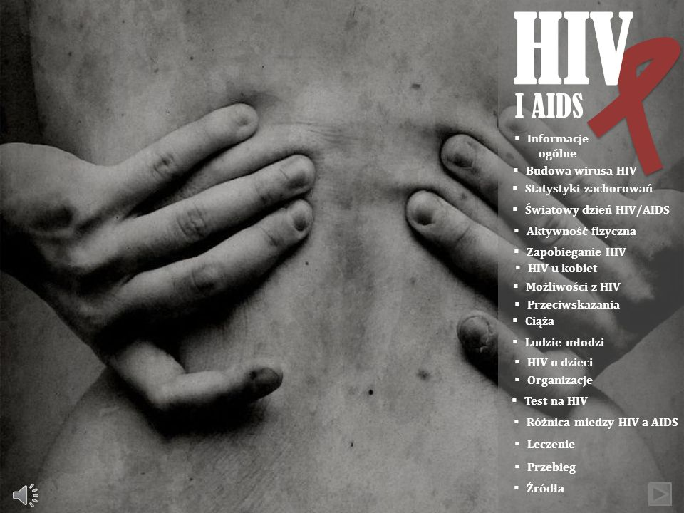 HIV I AIDS Informacje ogólne Budowa wirusa HIV Statystyki zachorowań