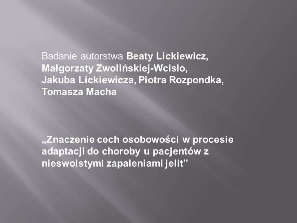 Badanie autorstwa Beaty Lickiewicz, Małgorzaty Zwolińskiej-Wcisło,
