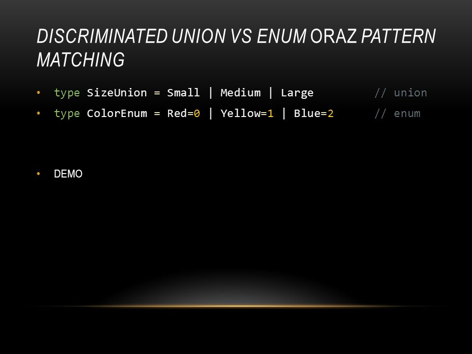 Discriminated Union vs enum oraz Pattern Matching