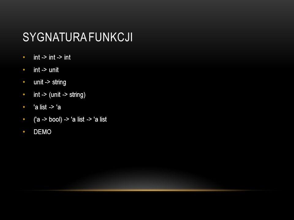Sygnatura FUnkcji int -> int -> int int -> unit