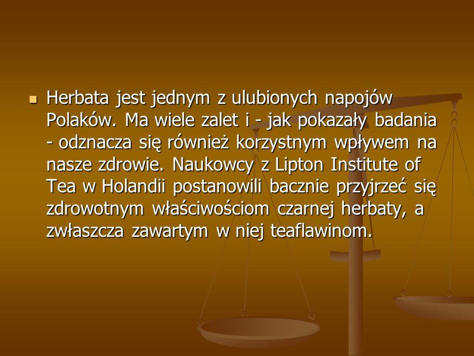 Herbata jest jednym z ulubionych napojów Polaków