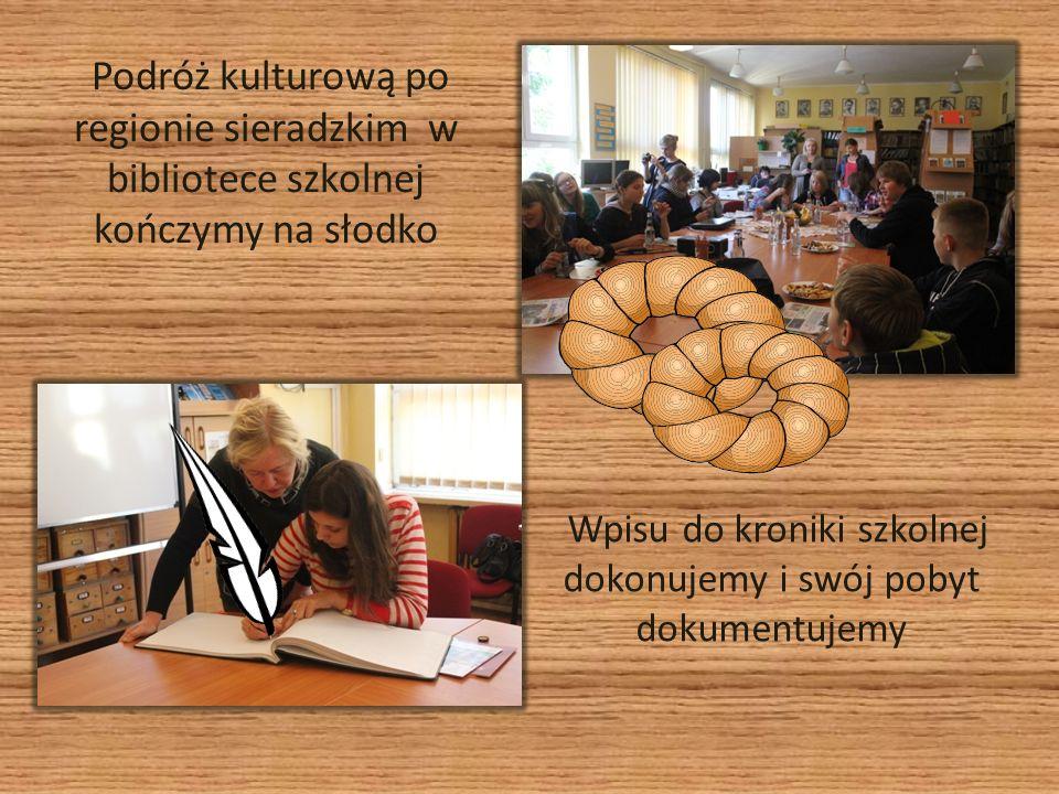 Wpisu do kroniki szkolnej dokonujemy i swój pobyt dokumentujemy