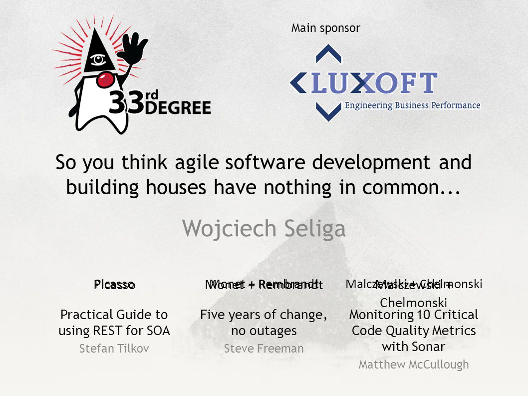 So you think agile software development and building houses have nothing in common...