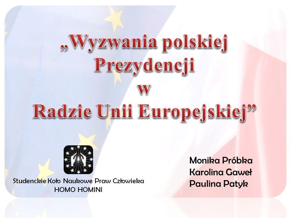 """""""Wyzwania polskiej Prezydencji Radzie Unii Europejskiej"""
