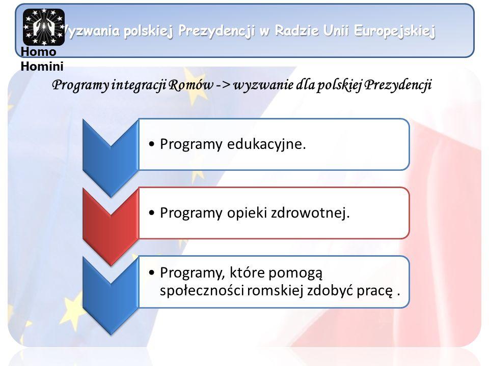 Programy integracji Romów -> wyzwanie dla polskiej Prezydencji
