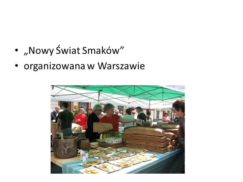 """""""Nowy Świat Smaków organizowana w Warszawie"""