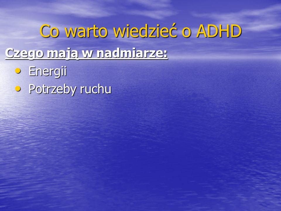 Co warto wiedzieć o ADHD