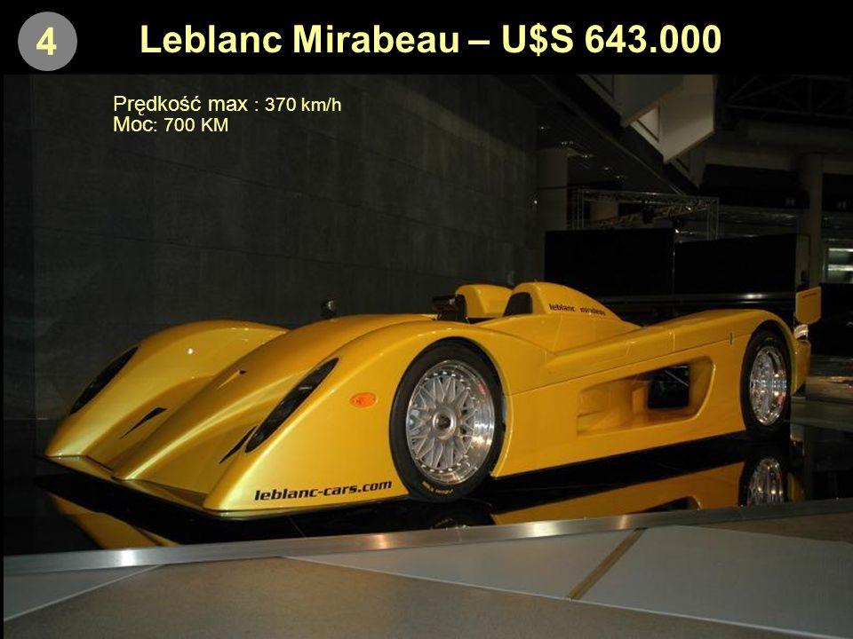 4 Leblanc Mirabeau – U$S 643.000 Prędkość max : 370 km/h Moc: 700 KM