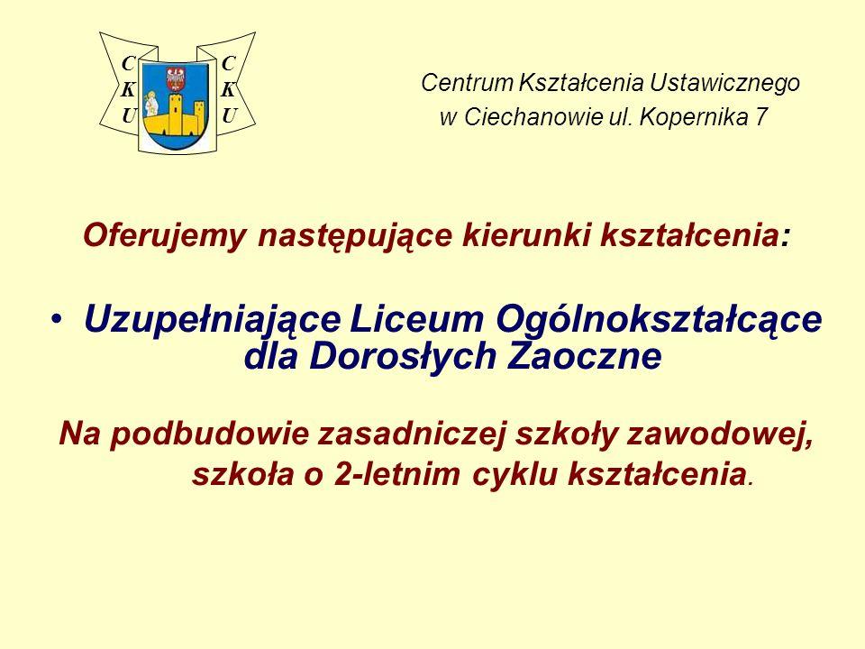 Centrum Kształcenia Ustawicznego w Ciechanowie ul. Kopernika 7
