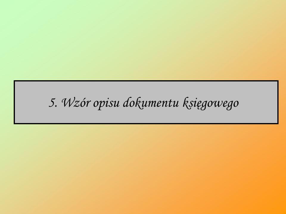 5. Wzór opisu dokumentu księgowego