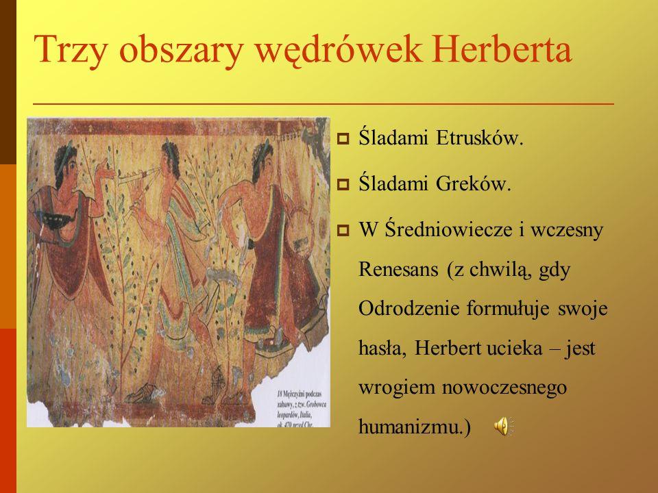 Trzy obszary wędrówek Herberta