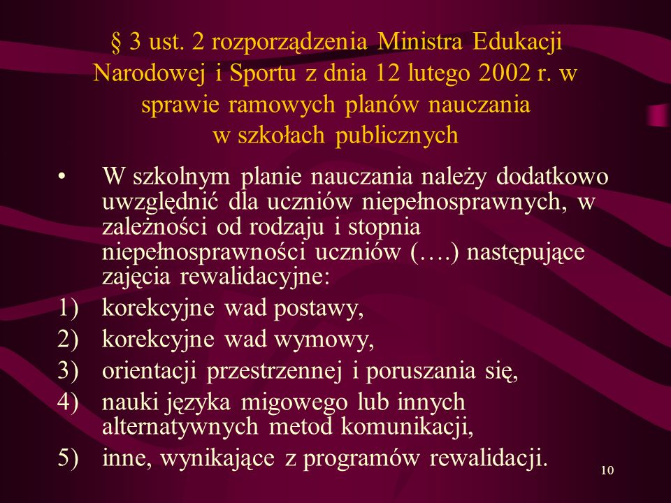 § 3 ust. 2 rozporządzenia Ministra Edukacji Narodowej i Sportu z dnia 12 lutego 2002 r. w sprawie ramowych planów nauczania w szkołach publicznych