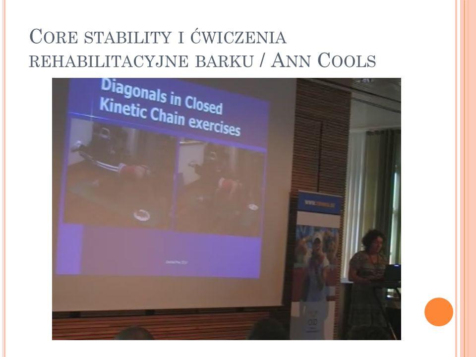 Core stability i ćwiczenia rehabilitacyjne barku / Ann Cools