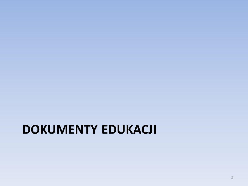 DOKUMENTY EDUKACJI