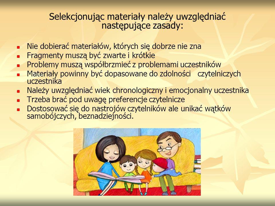 Selekcjonując materiały należy uwzględniać następujące zasady:
