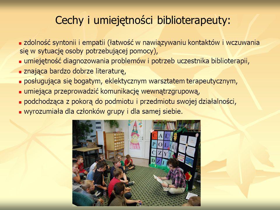 Cechy i umiejętności biblioterapeuty: