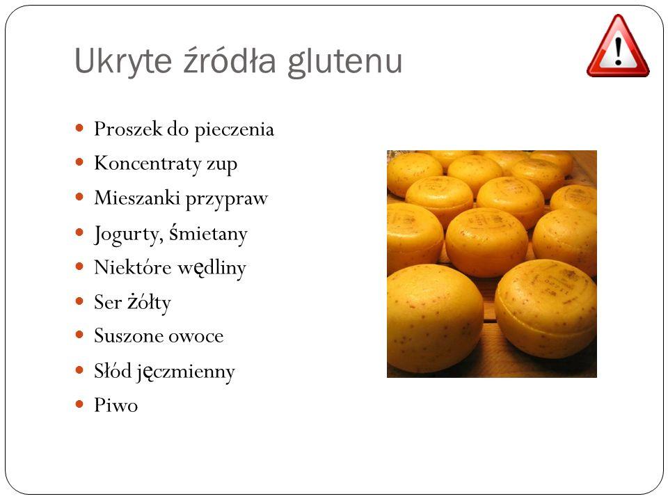 Ukryte źródła glutenu Proszek do pieczenia Koncentraty zup