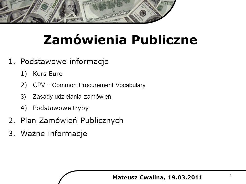 Zamówienia Publiczne Podstawowe informacje Plan Zamówień Publicznych