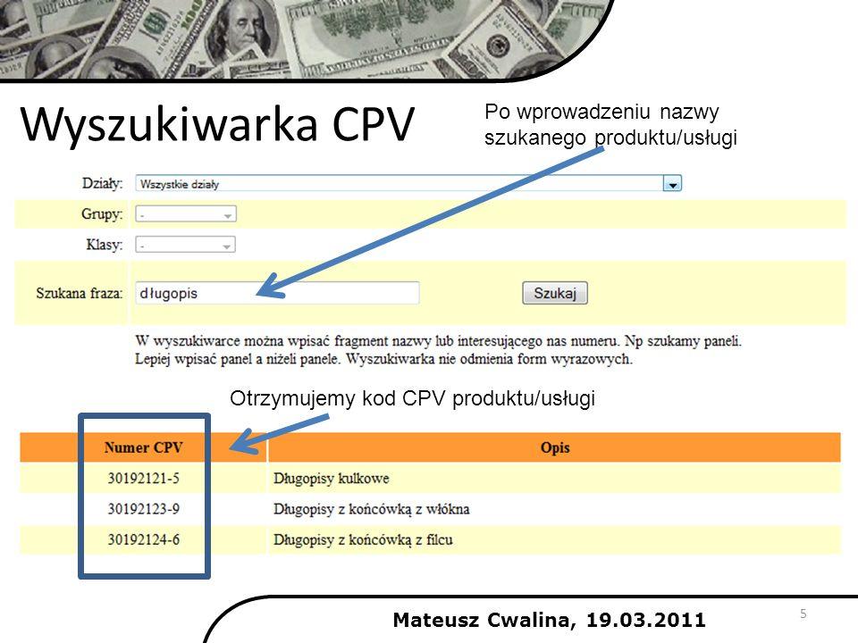 Wyszukiwarka CPV Po wprowadzeniu nazwy szukanego produktu/usługi