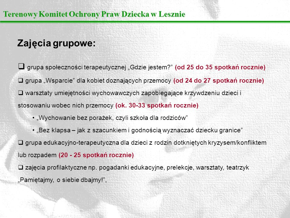 Zajęcia grupowe: Terenowy Komitet Ochrony Praw Dziecka w Lesznie