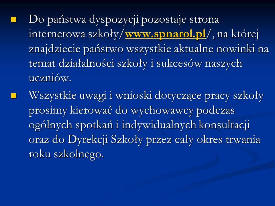 Do państwa dyspozycji pozostaje strona internetowa szkoły/www. spnarol