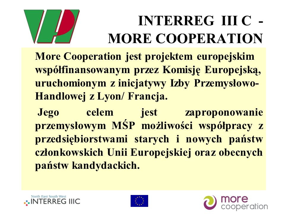 INTERREG III C - MORE COOPERATION