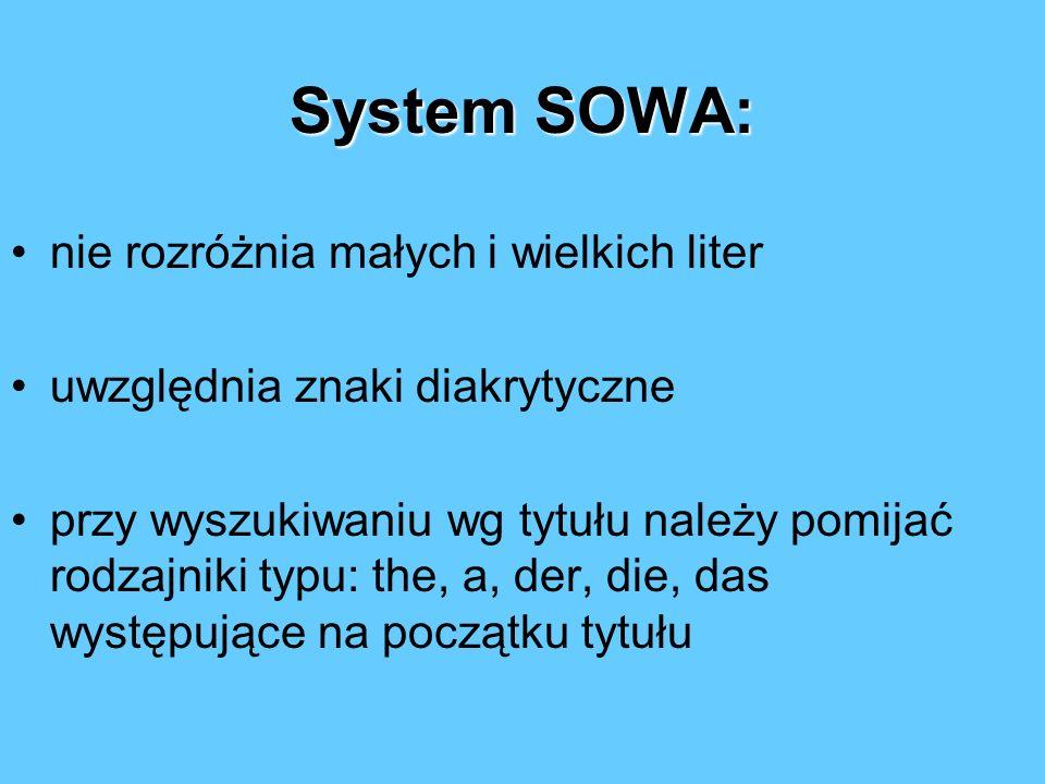 System SOWA: nie rozróżnia małych i wielkich liter