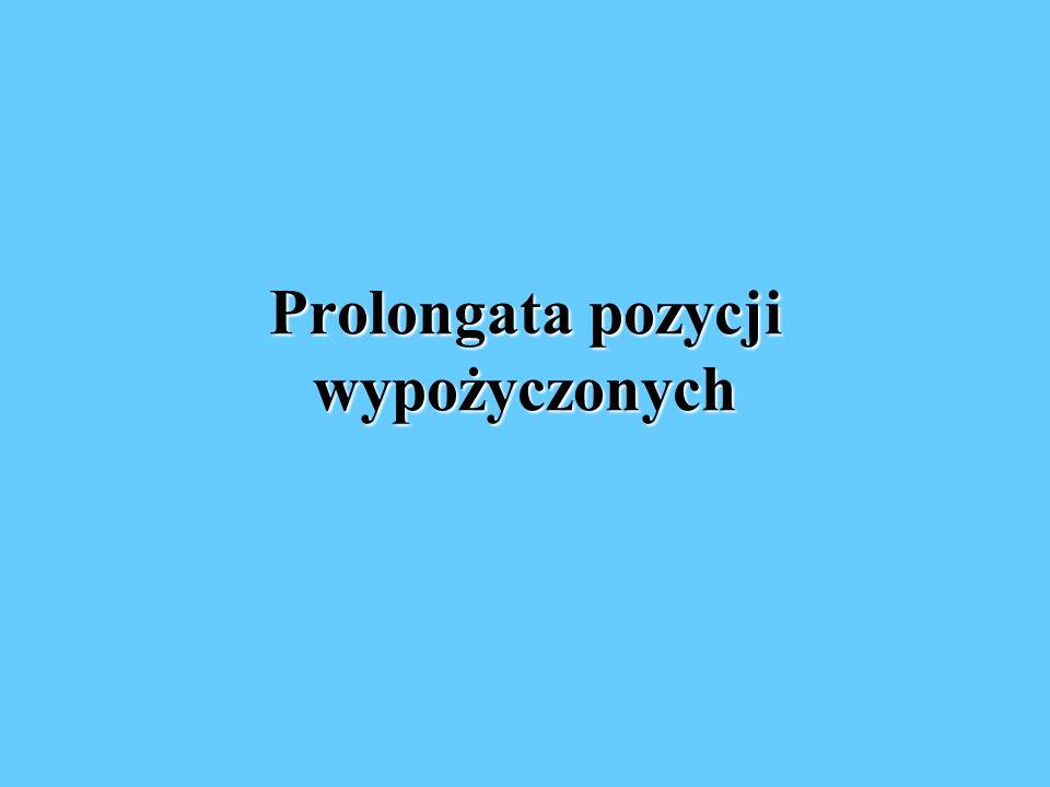 Prolongata pozycji wypożyczonych