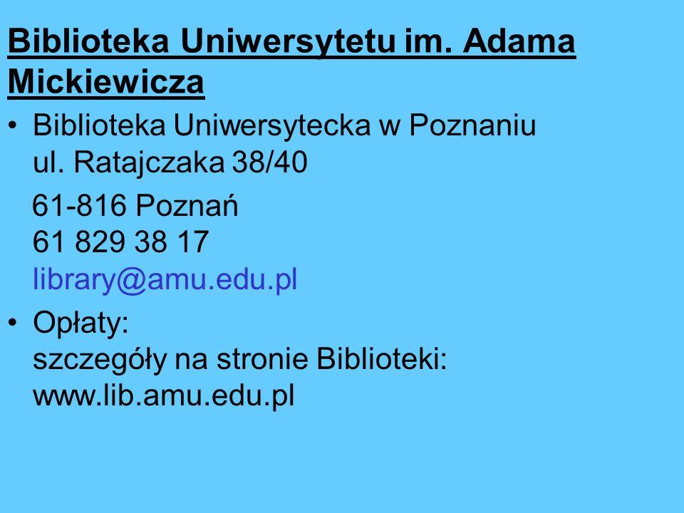 Biblioteka Uniwersytetu im. Adama Mickiewicza