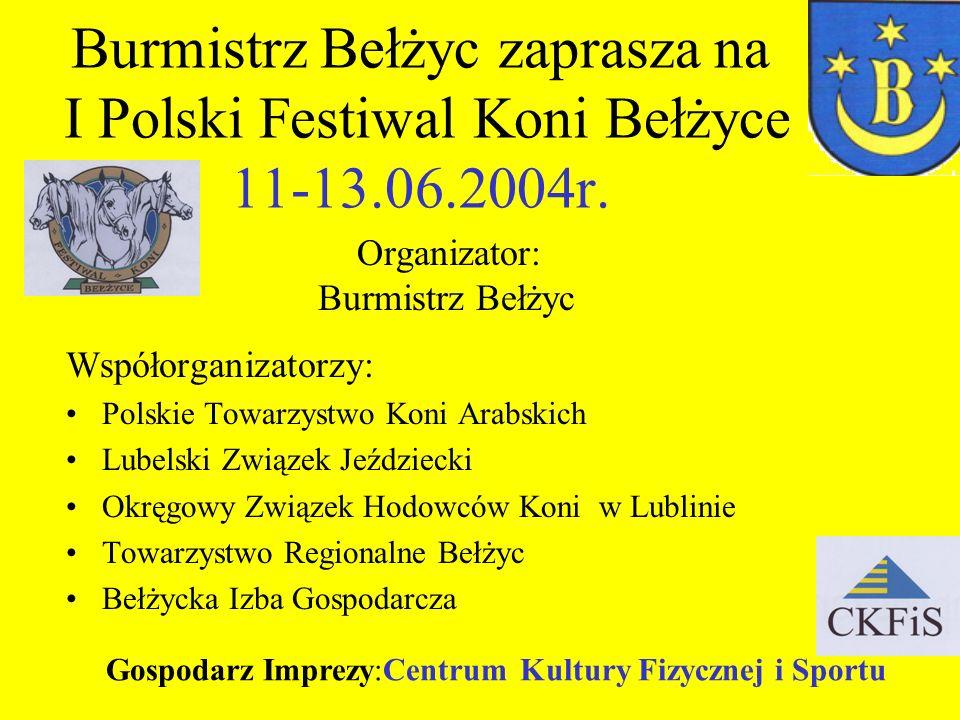 Burmistrz Bełżyc zaprasza na I Polski Festiwal Koni Bełżyce 11-13. 06