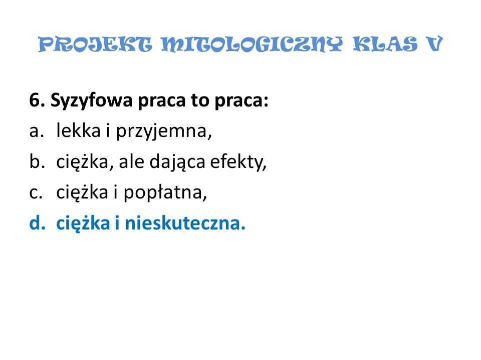 PROJEKT MITOLOGICZNY KLAS V