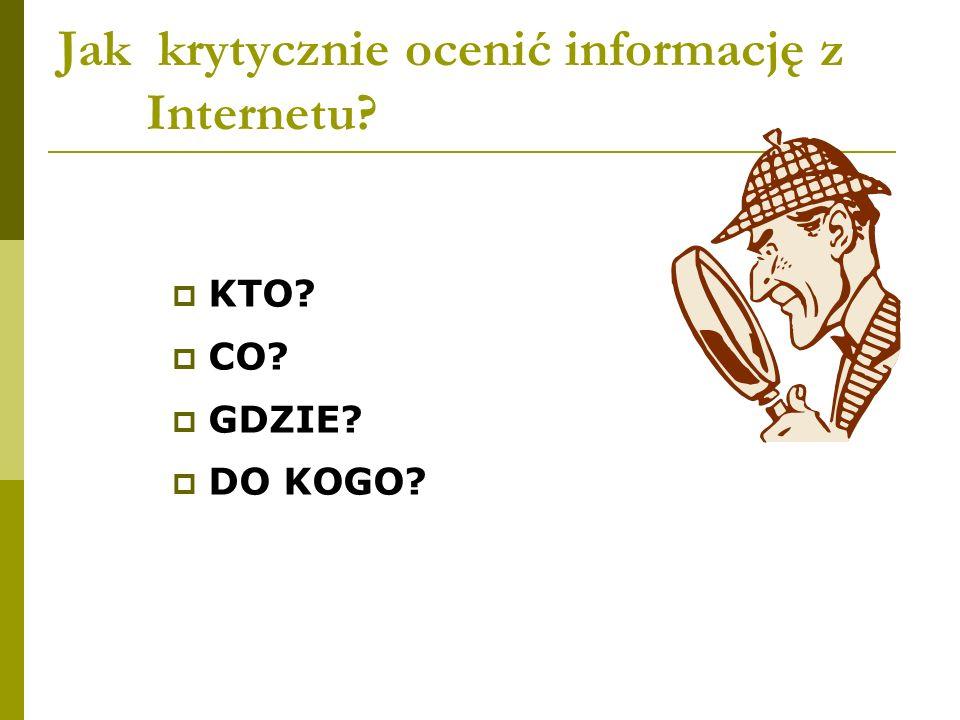 Jak krytycznie ocenić informację z Internetu
