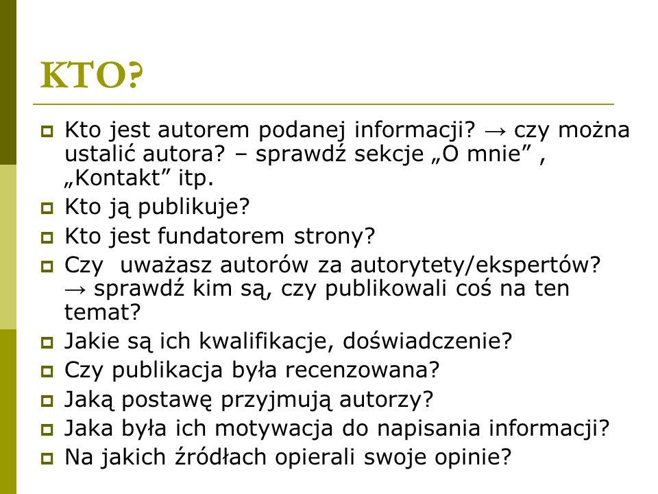 """KTO Kto jest autorem podanej informacji → czy można ustalić autora – sprawdź sekcje """"O mnie , """"Kontakt itp."""