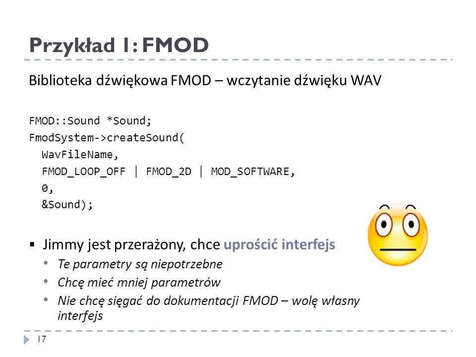 Przykład 1: FMOD Biblioteka dźwiękowa FMOD – wczytanie dźwięku WAV