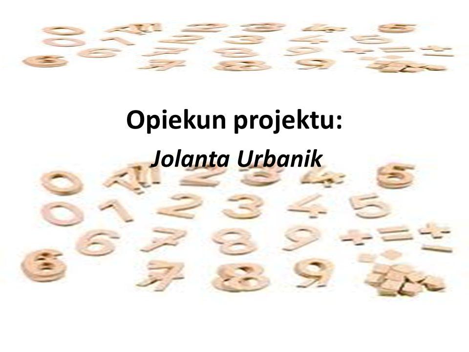 Opiekun projektu: Jolanta Urbanik