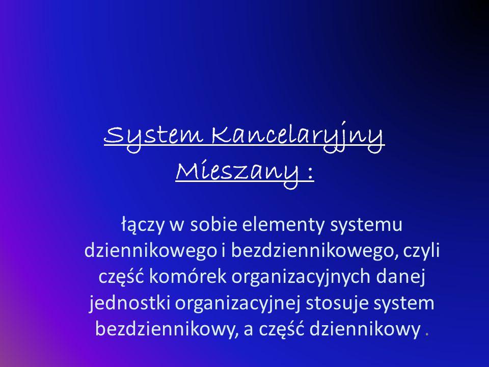 System Kancelaryjny Mieszany :
