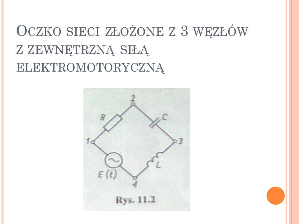 Oczko sieci złożone z 3 węzłów z zewnętrzną siłą elektromotoryczną