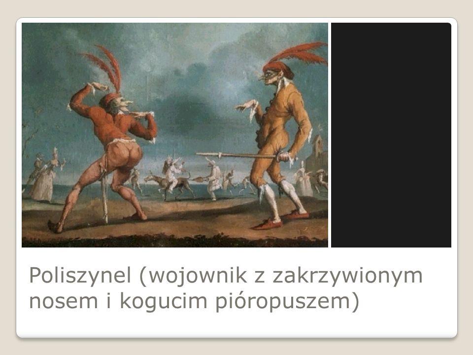 Poliszynel (wojownik z zakrzywionym nosem i kogucim pióropuszem)