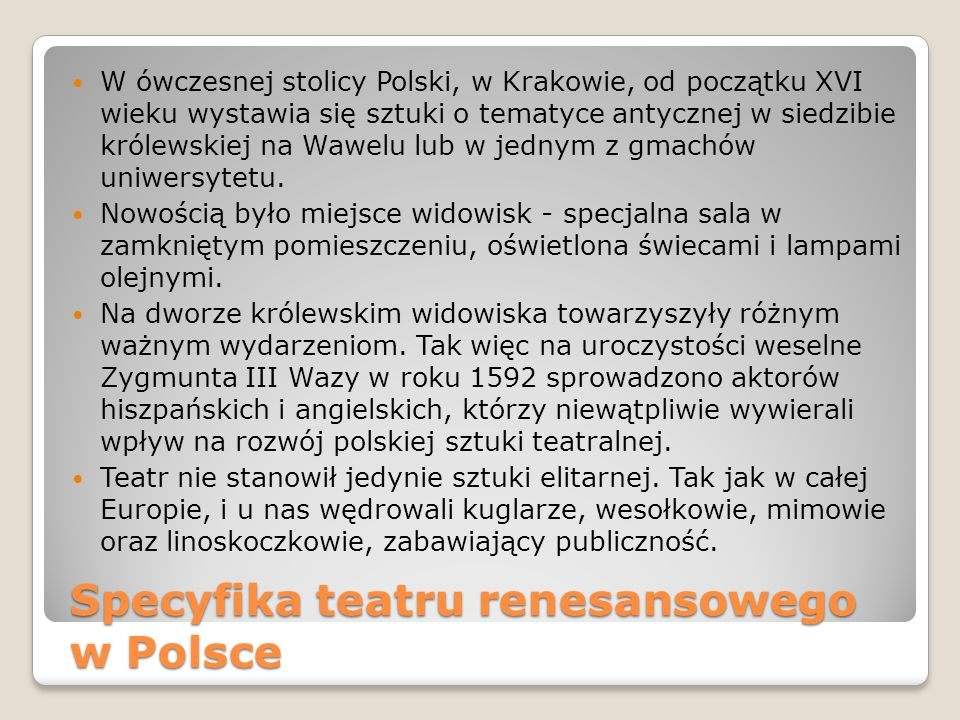Specyfika teatru renesansowego w Polsce