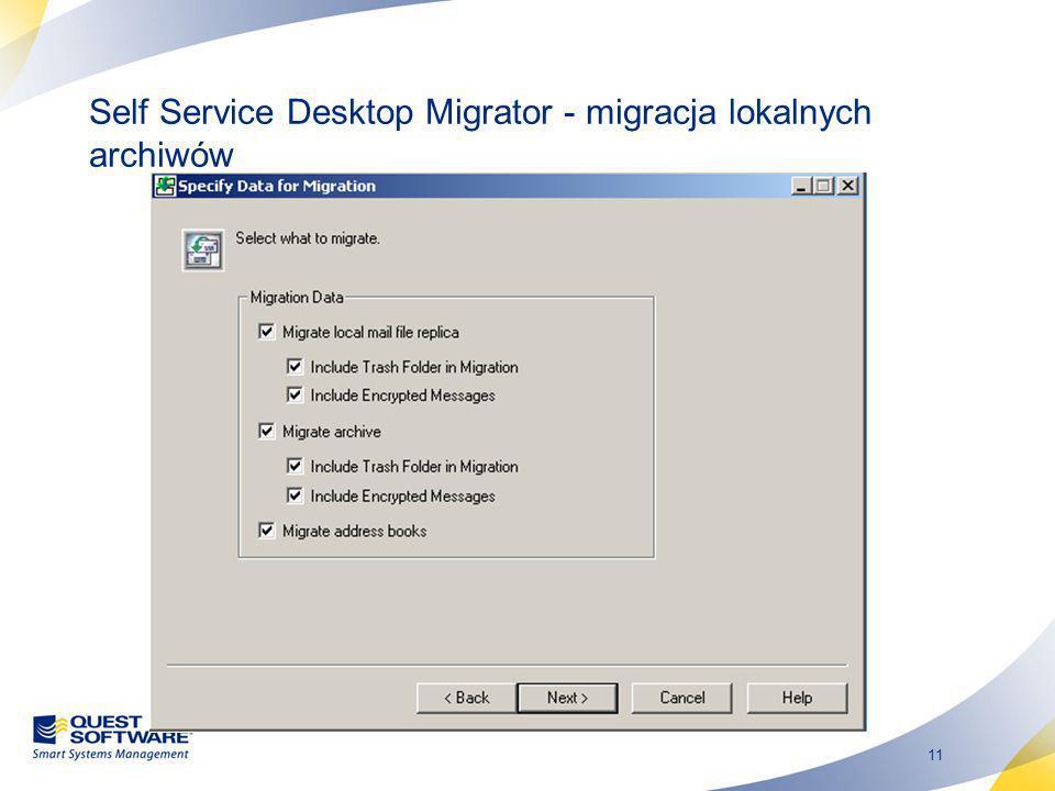 Self Service Desktop Migrator - migracja lokalnych archiwów