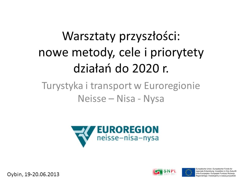 Turystyka i transport w Euroregionie Neisse – Nisa - Nysa