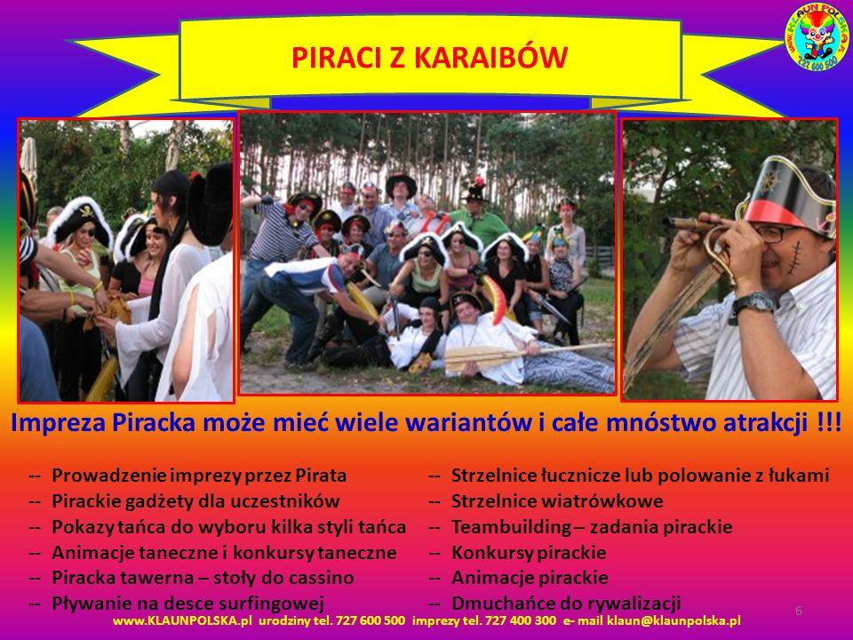Impreza Piracka może mieć wiele wariantów i całe mnóstwo atrakcji !!!