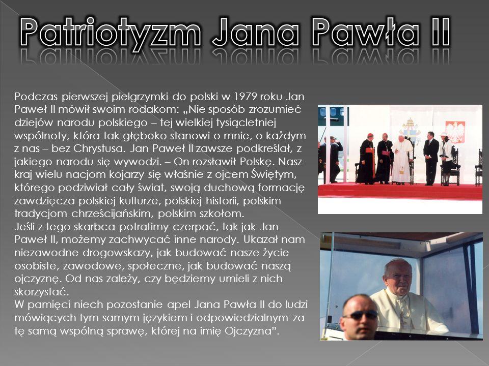 Patriotyzm Jana Pawła II