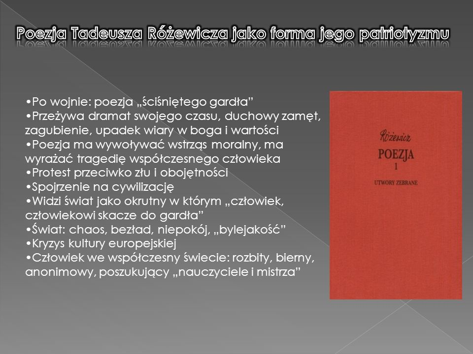 Poezja Tadeusza Różewicza jako forma jego patriotyzmu