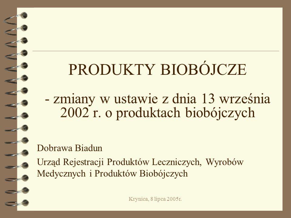 - zmiany w ustawie z dnia 13 września 2002 r. o produktach biobójczych