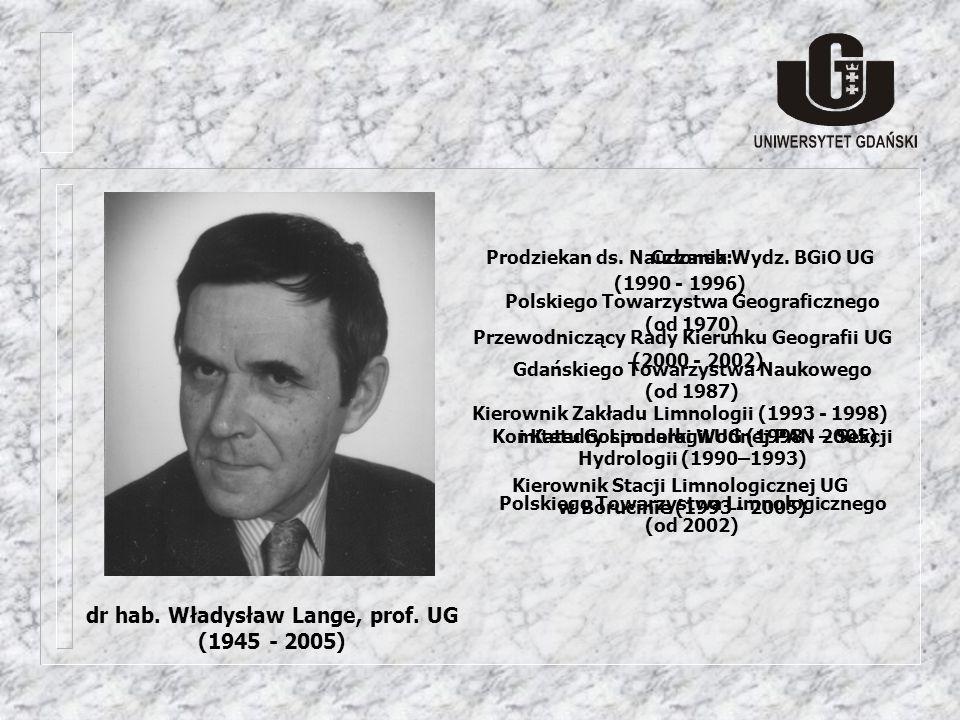 dr hab. Władysław Lange, prof. UG (1945 - 2005)