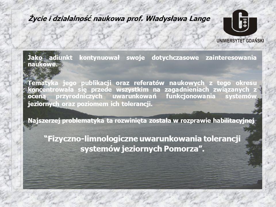 Życie i działalność naukowa prof. Władysława Lange